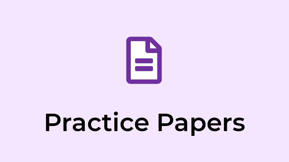 Practice Papers
